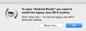 To open Android Studio you need to install the legacy Java SE 6 runtime
